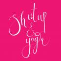 Shut Up & Yoga en español